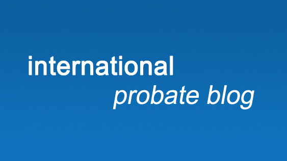 Visit our Blog on international*probate law and estate planning